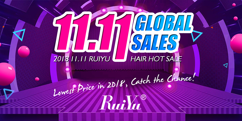 Ruiyu hair 11.11 global sales